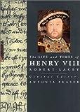 Henry VIII, Robert Lacey, 1566491991