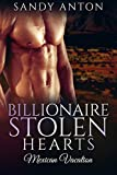 download ebook billionaire: stolen hearts - book 2: mexican vacation (billionaire stolen hearts) pdf epub