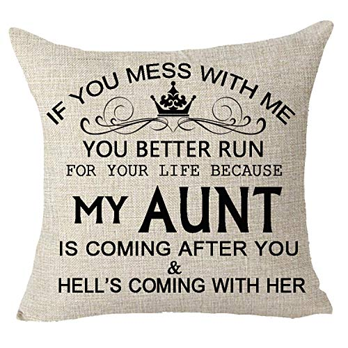 FELENIW Best Wishes Gift if You Mess with me You Better Run Because My Aunt Throw Pillow Cover Cushion Case Cotton Linen Material Decorative 18x18 inches