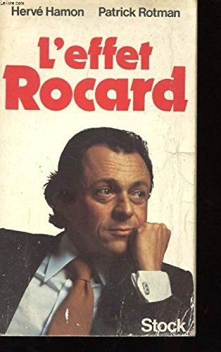L'Effet Rocard Broché – 1 mars 1980 Hervé Hamon Patrick Rotman L' Effet Rocard Stock