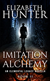 Imitation and Alchemy: An Elemental Legacy Novella