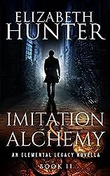 Imitation and Alchemy: Elemental Legacy Novella 0.5