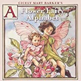 : A Flower Fairy Alphabet