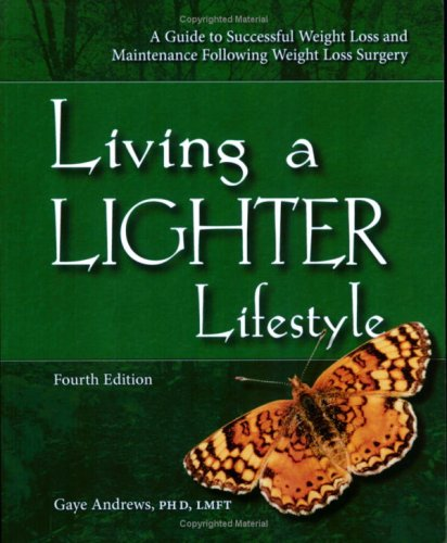 Living a Lighter Lifestyle: A Guide to Successful Weight Loss and Maintenance Following Weight Loss Surgery