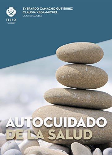 Autocuidado de la salud (Spanish Edition)
