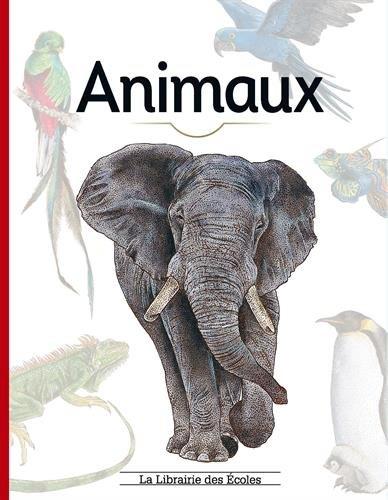 Animaux Album – 16 juin 2017 Clotilde Palomino Sylvie Bézuel La Librairie des Ecoles 2369400870