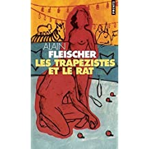 Trap'zistes Et Le Rat(les) (English and French Edition)