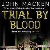 Trial by Blood | John Macken