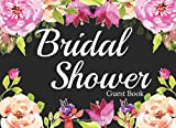 Bridal Shower Guest Book: Wedding Journal Wishes Book. Bridal Shower Wishes Book. Bride Journal (150 Lined Pages)
