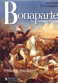 Bonaparte: La campagne d'Egypte par Jean Tranié
