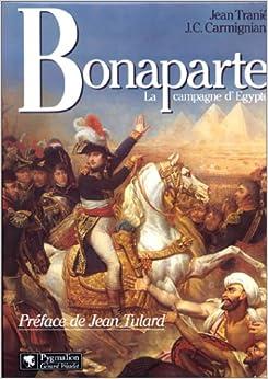 Bonaparte : La campagne d'Egypte