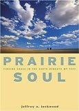 Prairie Soul, Jeffrey Alan Lockwood, 1558964711