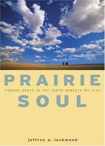 Download Prairie Soul: Finding Grace in the Earth Beneath My Feet PDF