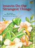 Insects Do the Strangest Things, Leonora Hornblow and Arthur Hornblow, 0394943066