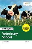 Getting into Veterinary School