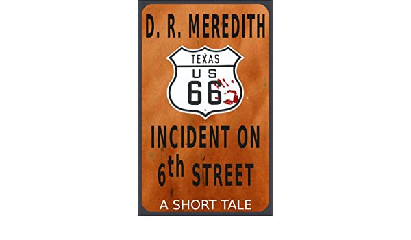 Incident on 6th Street