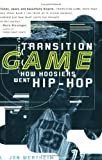 Transition Game, L. Jon Wertheim, 1594481873
