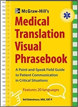McGraw-Hill's Medical Translation Visual Phrasebook: 80 Key Expressions in 20 Languages