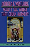 What's the Worst That Could Happen?, Donald E. Westlake, 089296586X