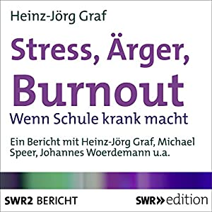 Stress, Ärger, Burnout Hörbuch