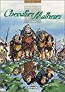 Chevalier Malheur, tome 2 : Citadelle par Bertho