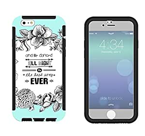 503 - Floral We All Danced All Night To The Best Song Ever Design iphone 6 6S 4.7'