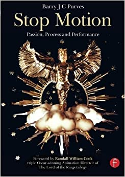 Book Stop Motion: Passion, Process and Performance by Barry J C Purves (2007-12-04)