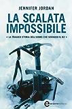 La scalata impossibile (eNewton Narrativa)