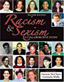 Racism and Sexism : A Collaborative Study, Mcclean, Vernon and Wells, Cornelia, 0757515363