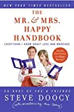 img - for The Mr. & Mrs. Happy Handbook: Everything I Know About Love and Marriage (with corrections by Mrs. Doocy) book / textbook / text book