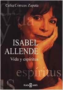 Isabel Allende: Vida y espiritu / Life and Spirit (Spanish