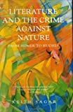 Literature and the Crime Against Nature, Keith Sagar, 1904449476