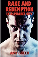 Rage and Redemption In Alphabet City Paperback