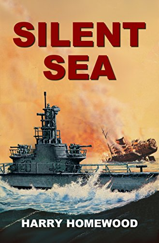 Silent Sea (The Silent War Book 2) (Best Submarine Of World War 2)