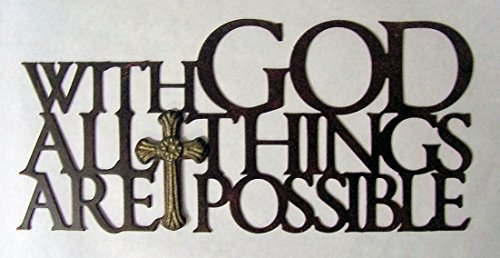 (Cut-Out Metal Sign with The Words, with GOD All Things are Possible, Accented with A Primitive Style Cross, Rustic Red Finish Color Finish, Cross Gold Tone)