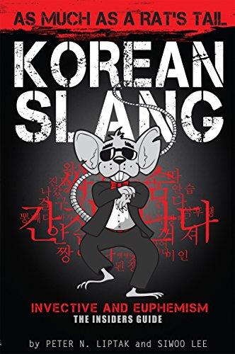 Korean Slang: As Much as a Rat's Tail: Learn Korean Language