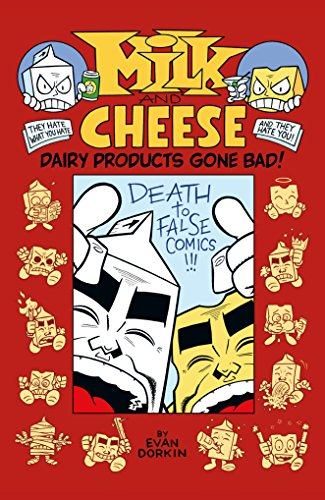 Milk and Cheese: Dairy Products Gone Bad by Dark Horse Books