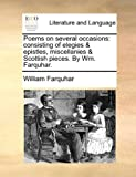 Poems on Several Occasions, William Farquhar, 1170542239