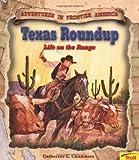 Texas Roundup, Catherine E. Chambers, 0816750394