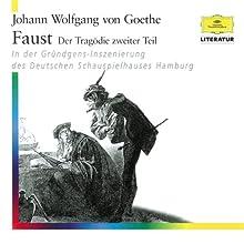 Faust: Der Tragödie zweiter Teil Hörspiel von Johann Wolfgang von Goethe Gesprochen von: div.
