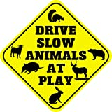 Drive Slow Animals At Play Crossing Funny Metal Aluminum Novelty Sign