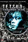 Tetsuo I: The Iron Man