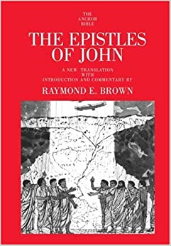 Book The Epistles of John: 30 (Anchor Yale Bible Commentaries)