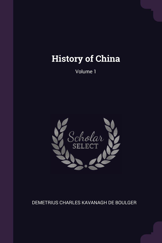 History of China; Volume 1 PDF
