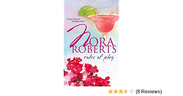 Rules Of Play An Anthology Silhouette Romance Nora Roberts