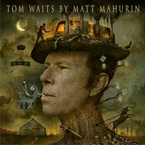 Tom Waits By Matt Mahurin por Matt Mahurin