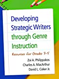 img - for Developing Strategic Writers through Genre Instruction: Resources for Grades 3-5 book / textbook / text book