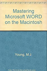 Mastering Microsoft WORD on the Macintosh