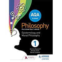 AQA A-level Philosophy Year 1 and AS: Epistemology and Moral Philosophy