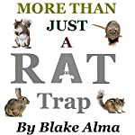 More than Just a Rat Trap: Small Game Trapping   Blake Alma